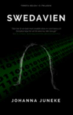 Swedavien av Johanna Juneke, en spännande dystopisk thriller.