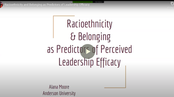 Racioethnicity and Belonging as Predictors of Perceived Leadership Efficacy`