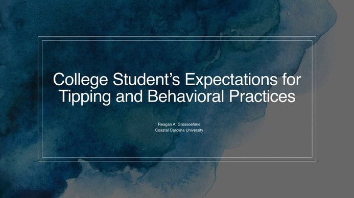 College Student's Perceptions of Tipping and Behavioral Practices