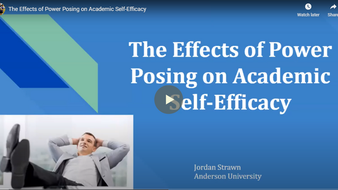 The Implications of Power Posing on the Academic Self-Efficacy of College Students