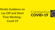 Stratis Guidance on Lay Off and Short Time Working - Covid 19
