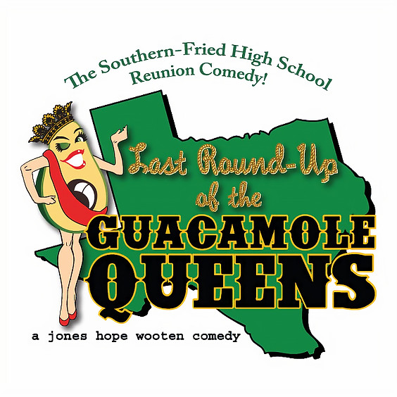 Last Round-Up of the Guacamole Queens