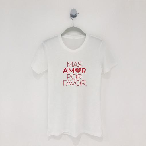 """""""Mas Amor Por Favor"""" T-Shirt"""