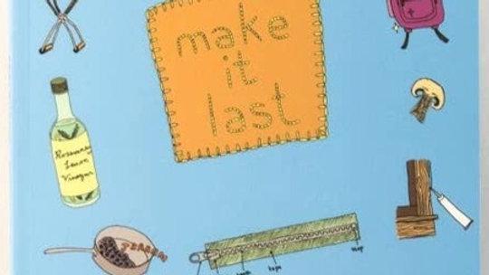 Make it Last: Paperback book