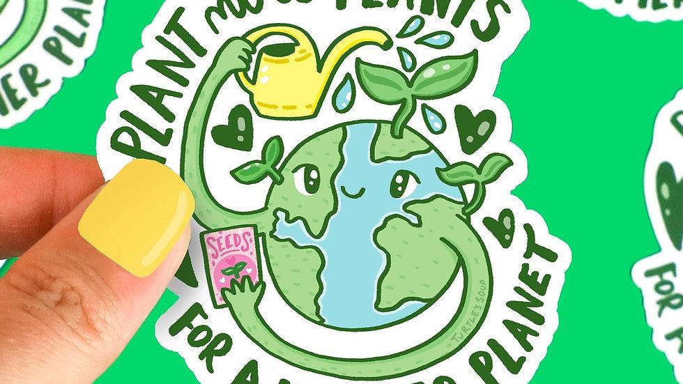 Plant More Plants for a happier Planet Vinyl Sticker