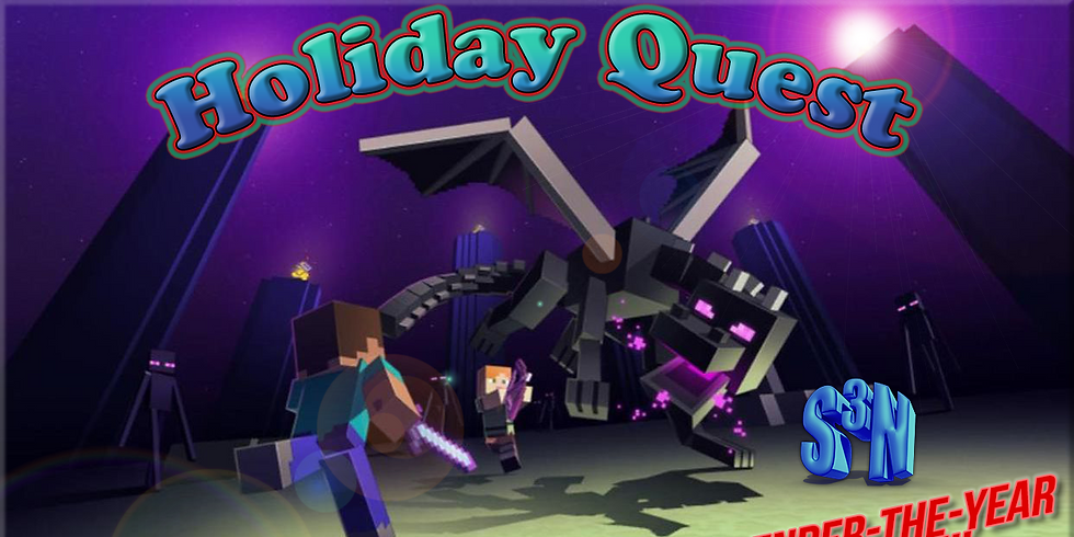"""Holiday Quest - """"Ender The Year Event!!!"""""""