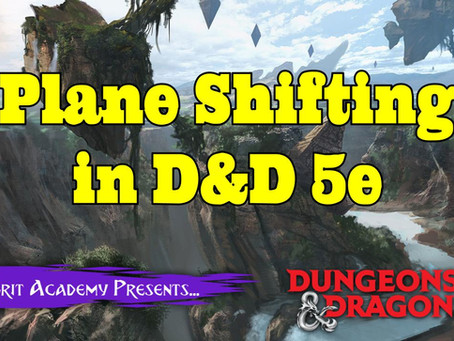 Plane Shifting in D&D 5th Edition | Dungeon Con Online Stream