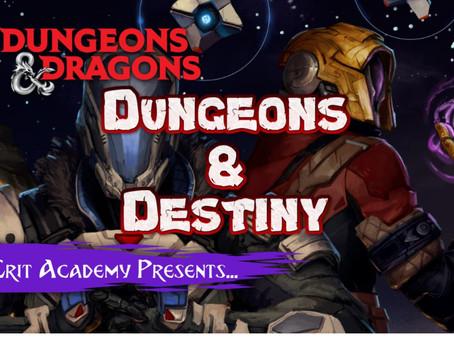 Dungeons & Destiny