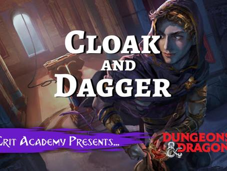 Cloak and Dagger DnD Adventures