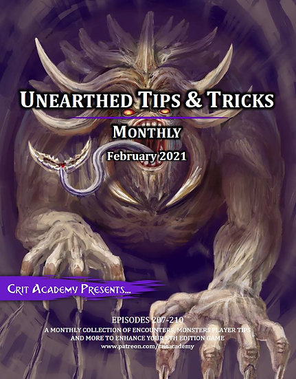 Unearthed Tips & Tricks Monthly-February 2021