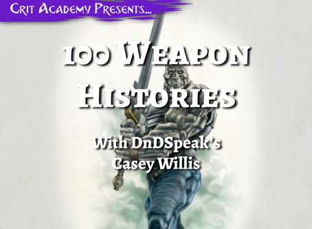 100 Weapon Histories with DnDSpeak