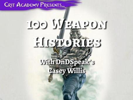 100 Weapon Histories with DnDSpeak
