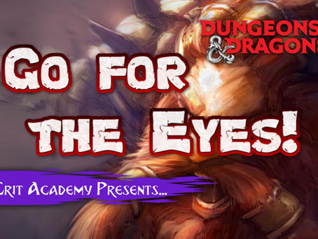 Go for the Eyes | Dungeons and Dragons