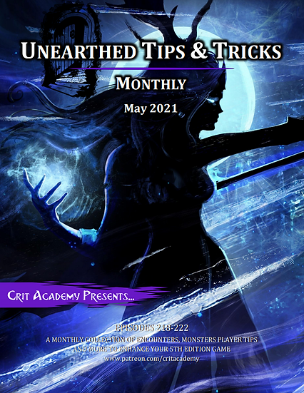 Unearthed Tips & Tricks Monthly-May 2021
