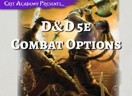 D&D 5e Combat Options