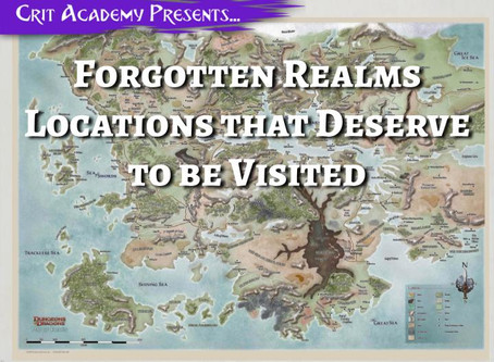 Forgotten Realms Locations that Deserve to be Visited