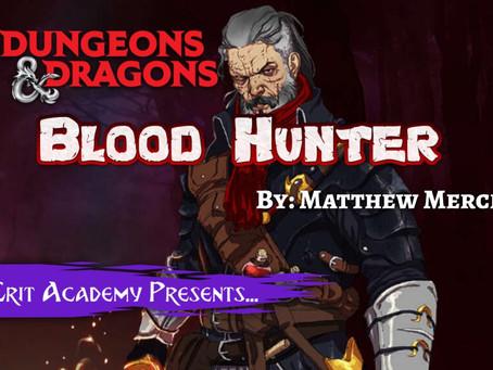 Matt Mercer's Blood Hunter!