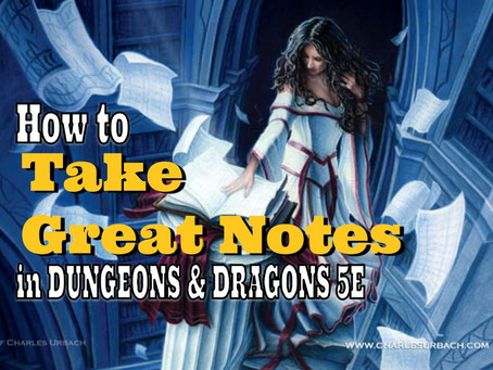 Note Taking Tips for Dungeons & Dragons Players