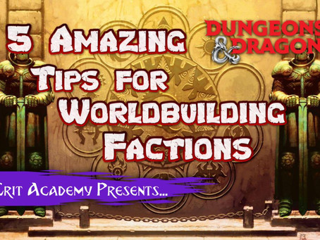 5 Tips for Worldbuilding Factions