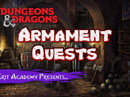 Armament Quests in Dungeons and Dragons