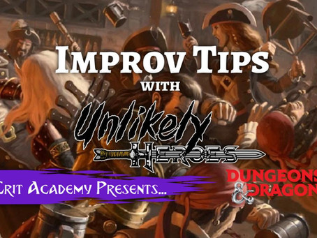Improv Tips with Unlikely Heroes