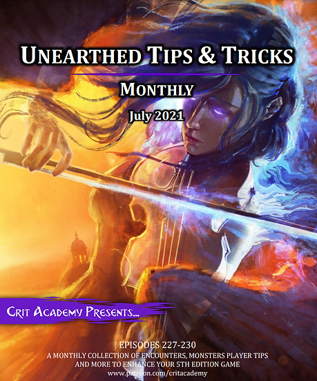 Unearthed Tips & Tricks Monthly-July 2021