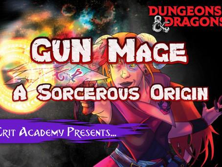 GUN Mage: A Sorcerous Origin