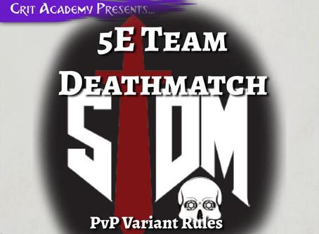 5th Edition Team Deathmatch