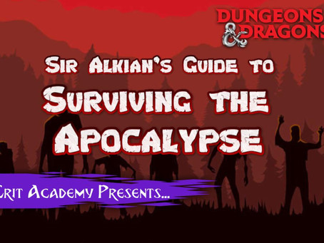 Sir Alkian's Guide to the Surviving the Apocalypse