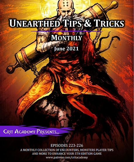 Unearthed Tips & Tricks Monthly-June 2021