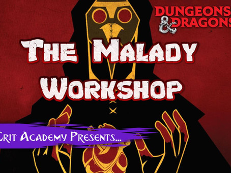 The Malady Workshop: Tools to Create your Own Fantastical Diseases for Dungeons & Dragons