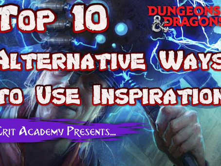 Top 10 Alternative Ways to use Inspiration in D&D