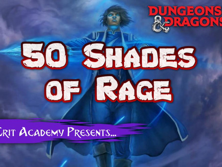 50 Shades of Rage: Reflavoring the D&D Barbarian Rage