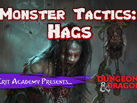 D&D Monster Tactics: Hags