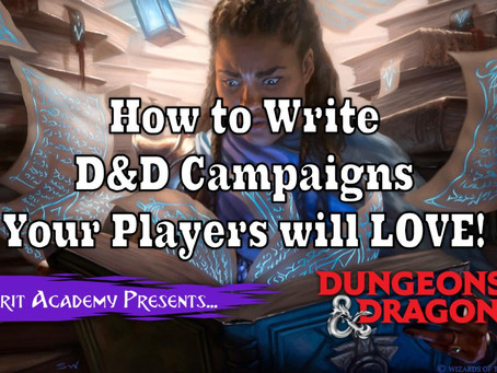 How to Write a D&D Campaign Your Players will LOVE!