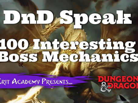 100 Interesting Dungeons & Dragons Boss Mechanics