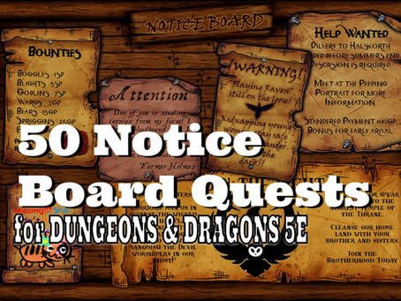50 Notice Board Quests for Dungeons & Dragons