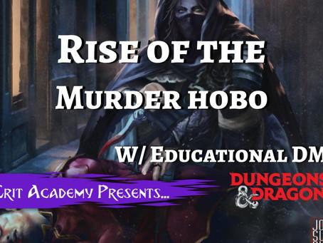 Rise of the Murder Hobo!