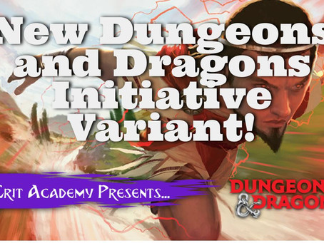 New Dungeons and Dragons 5e Initiative Variant!
