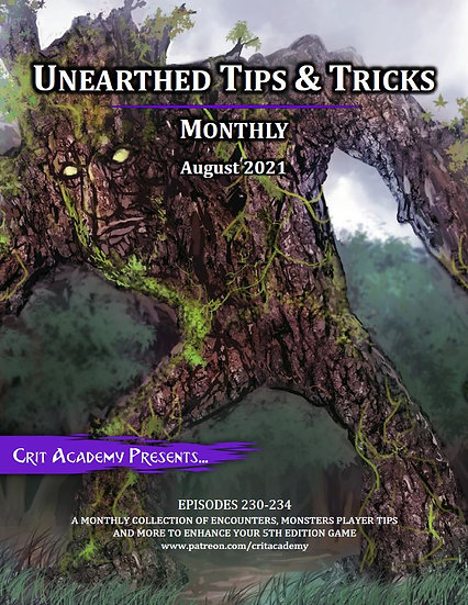 Unearthed Tips & Tricks Monthly-August 2021