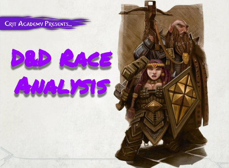 Let's Get Started...Again: D&D Race Analysis