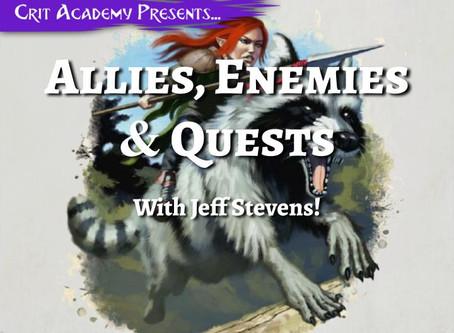 Allies, Enemies & Quests