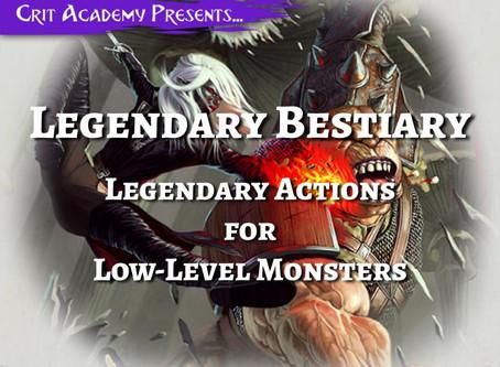 Legendary Bestiary: Legendary Actions for Low-Level Monsters