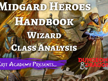 Midgard Heroes Handbook: Wizard Dragon Mask Class Analysis