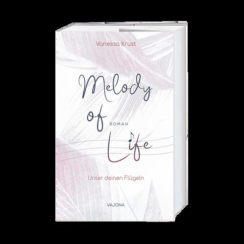 Melody of Life - Unter deinen Flügeln