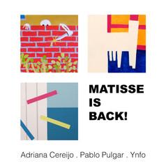 Matisse is back - Exposición colectiva