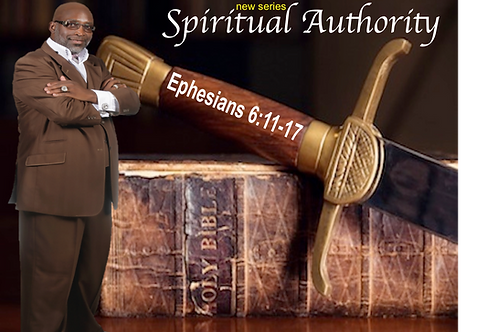 SERIES: Spiritual Authority!
