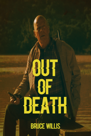 Willis- OUT OF DEATH- Update1 (1) (wecom