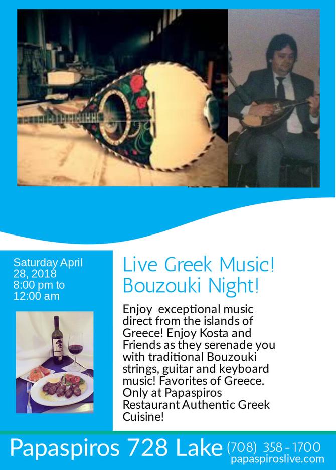 Enjoy Greek Bouzouki Night at Papaspiros Restaurant and Full Service Bar April 28th, 2018! Reservati