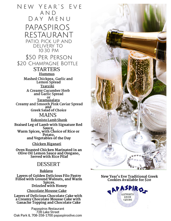 Experience Excellence at Papaspiros 728 Lake Street Open New Year's Day! Specialty Three Course Menu
